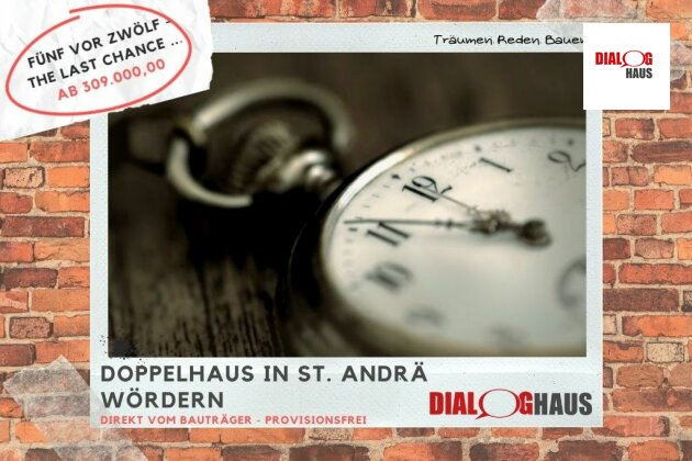 The last chance! - Doppelhaushälfte in St. Andrä Wördern