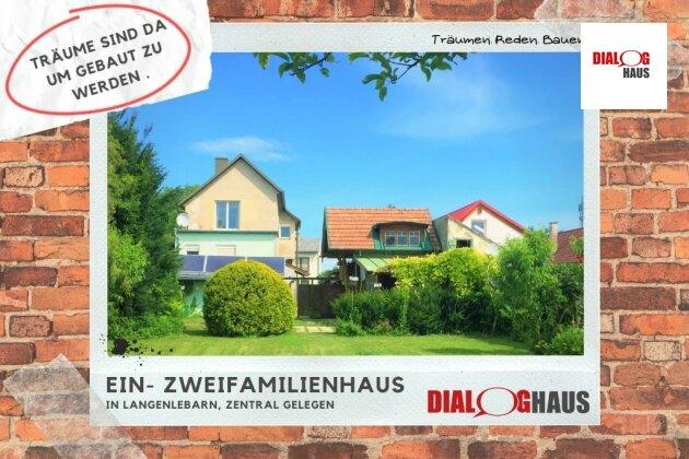 Aus Alt mach Neu - Ein-Zweifamilienhaus in Langenlebarn in guter Lage